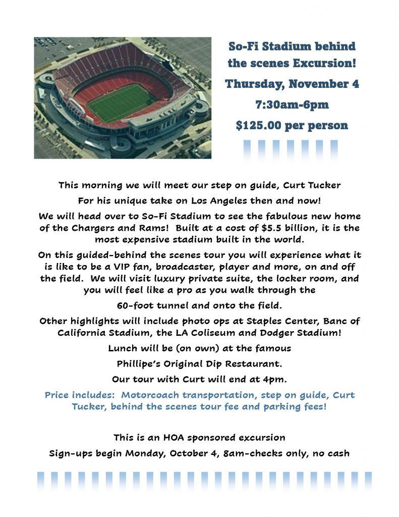 So-Fi Stadium behind the scenes Excursion! Thursday, November 4 7:30am-6pm $125.00 per person